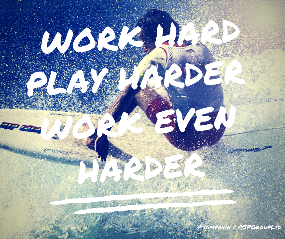 Work hard, play harder, work even harder - on Thisissamstown.com